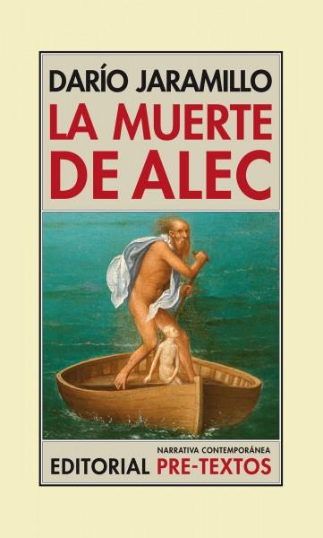 La muerte de Alec de Darío Jaramillo